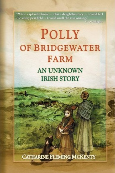 Mckenty, Catharine Fleming / Polly of Bridgewater Farm (Large Paperback)