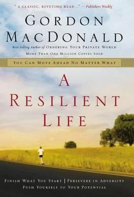 MacDonald, Gordon / A Resilient Life (Large Paperback)