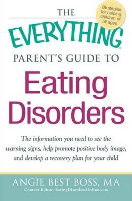 Best-Boss, Angie / The Everything Parent's Guide to Eating Disorders (Large Paperback)