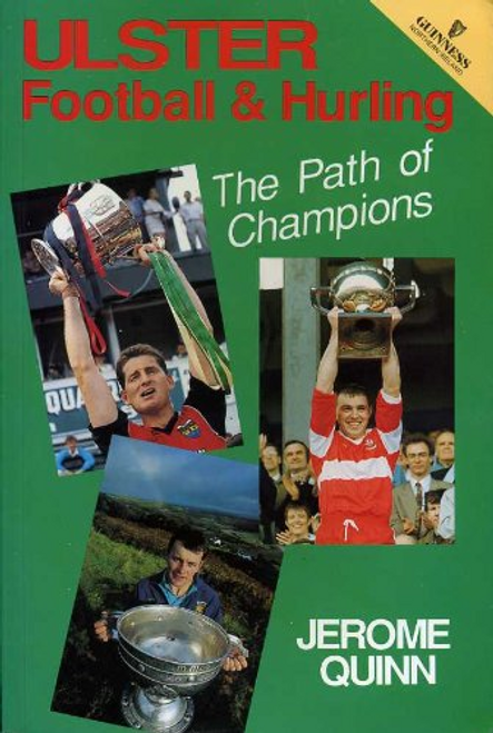 Quinn, Jerome / Ulster Football and Hurling (Large Paperback)