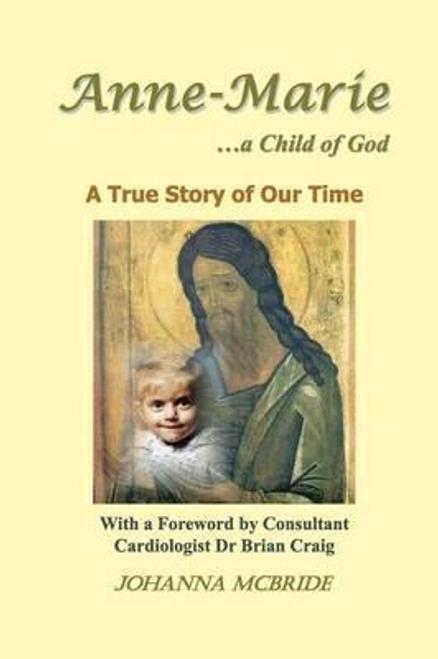 McBride, Johanna / Anne-Marie ...a Child of God (Large Paperback)