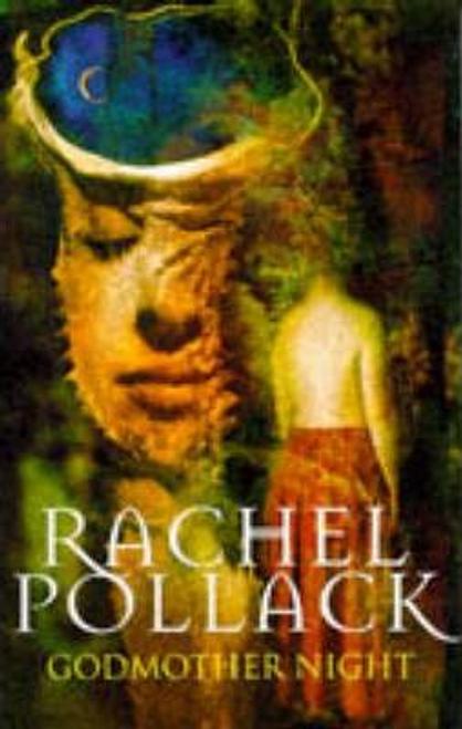 Pollack, Rachel / Godmother Night (Large Paperback)