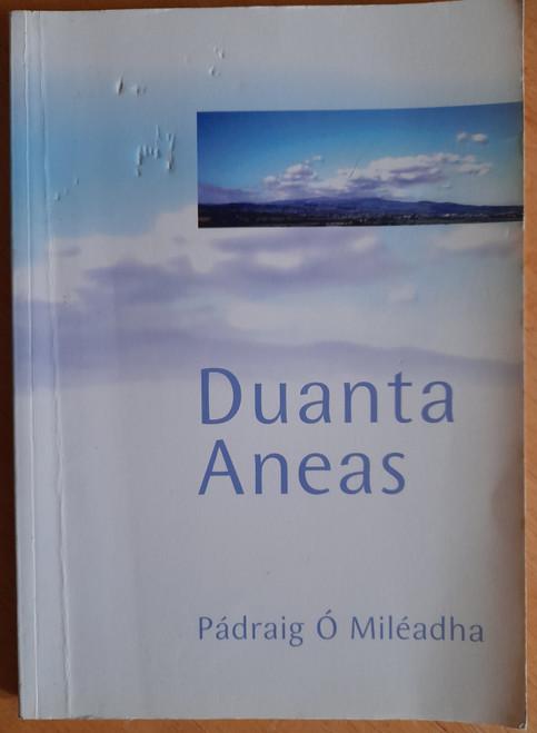 Ó Miléadha, Pádraig - Duanta Aneas - PB ( Eagraithe ag Gearóid Denvir) - As Gaeilge