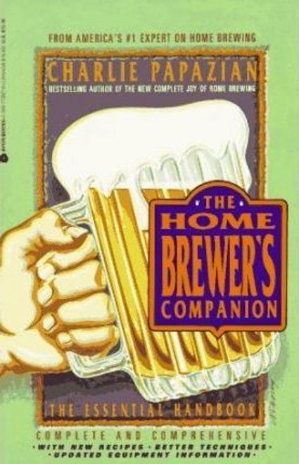 Papazian, Charles / The Home Brewer's Companion (Large Paperback)