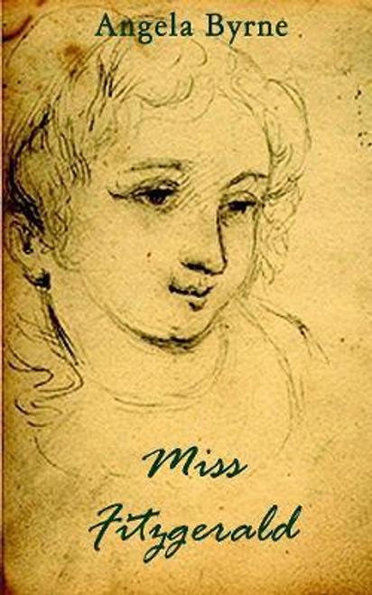 Byrne, Angela / Miss Fitzgerald (Large Paperback)