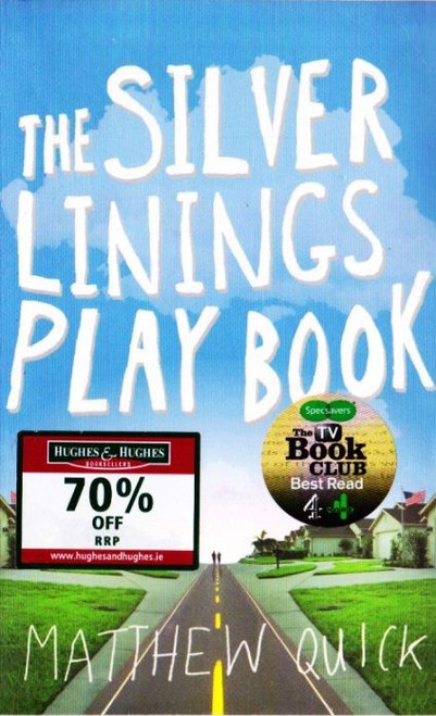 Quick, Matthew / The Silver Linings Play Book