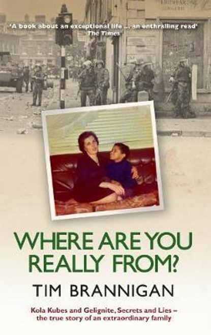 Brannigan, Tim / Where Are You Really From? (Large Paperback)
