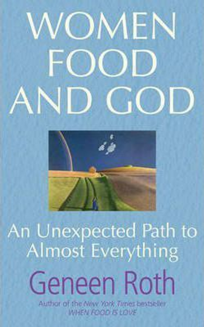 Roth, Geneen / Women Food and God (Large Paperback)