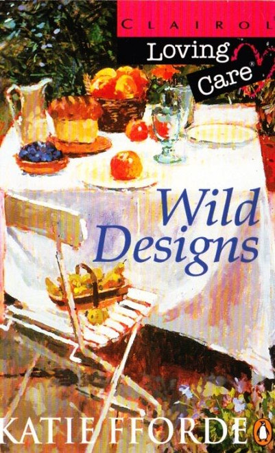 Fforde, Katie / Wild Designs