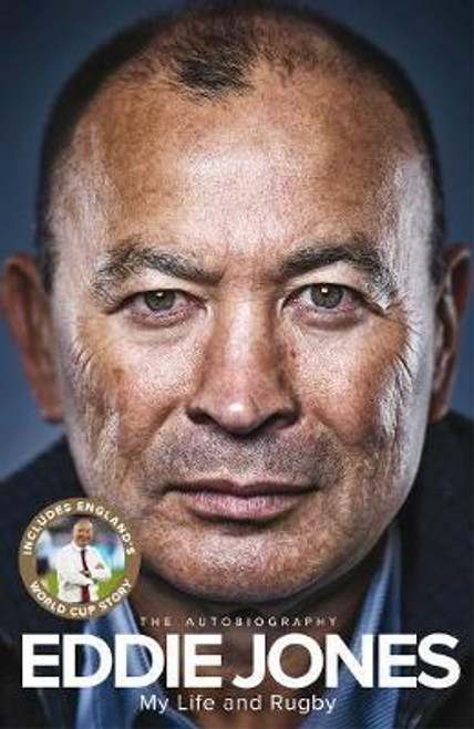 Jones, Eddie / My Life and Rugby : The Autobiography (Large Paperback)