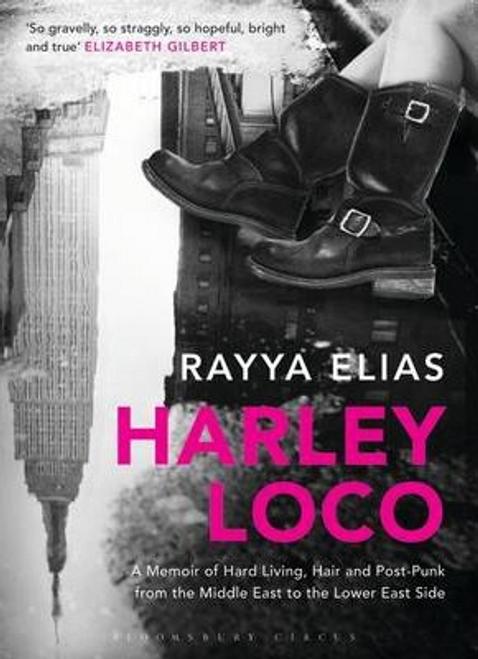 Elias, Rayya / Harley Loco (Large Paperback)