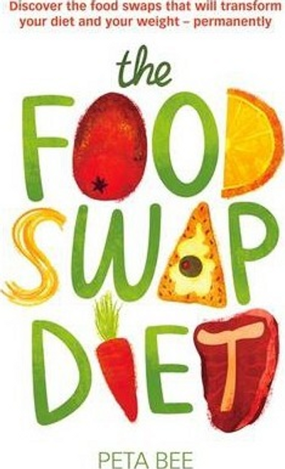 Bee, Peta / The Food Swap Diet (Large Paperback)