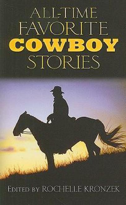 Kronzek, Rochelle / All-Time Favorite Cowboy Stories (Large Paperback)