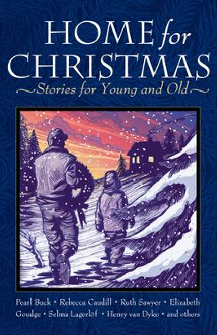 LeBlanc, Miriam / Home for Christmas : Stories for Young and Old (Large Paperback)