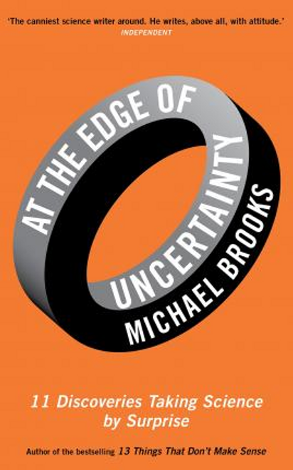 Brooks, Michael / At the Edge of Uncertainty (Large Paperback)