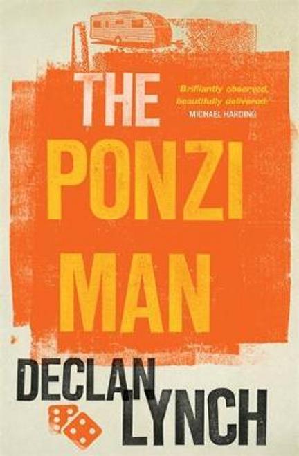 Lynch, Declan / The Ponzi Man (Large Paperback)