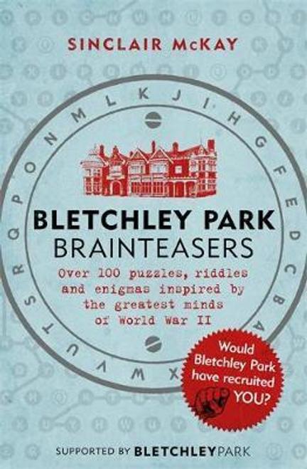 McKay, Sinclair / Bletchley Park Brainteasers (Large Paperback)