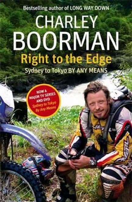 Boorman, Charley / Right To The Edge (Large Paperback)