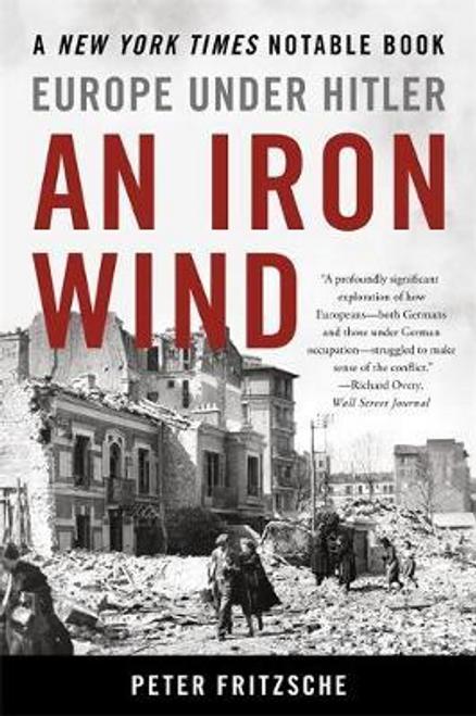 Fritzsche, Peter / An Iron Wind (Large Paperback)