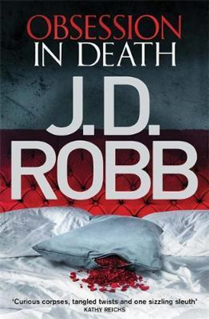 Robbl, J. D. / Obsession in Death : 40 (Large Paperback)