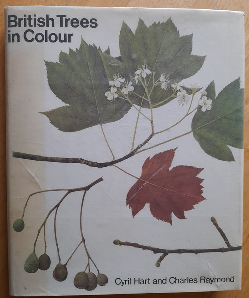 Hart, Cyril & Raymond, Charles - British Trees in Colour - HB - Illustrated -1977