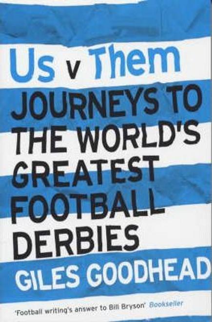 Goodhead, Giles / Us vs. Them (Large Paperback)