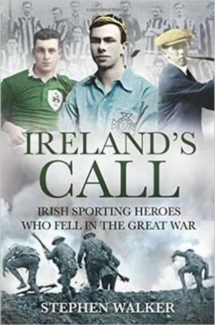 Walker, Stephen / Ireland's Call (Large Paperback)