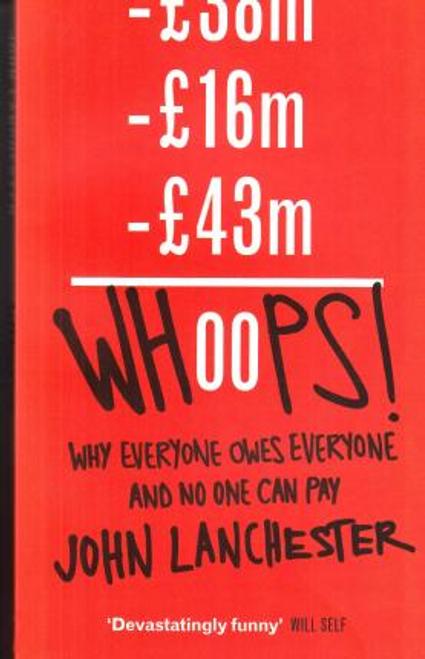 Lanchester, John / Whoops! (Large Paperback)