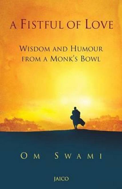 Swami, Om / A Fistful of Love (Large Paperback)