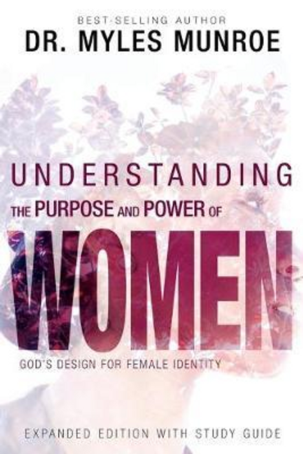 Munroe, Myles / Understanding the Purpose and Power of Women (Large Paperback)