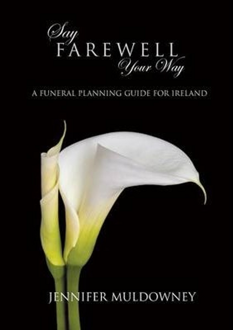 Muldowney, Jennifer / Say Farewell Your Way (Large Paperback)