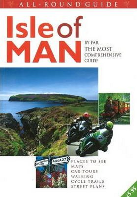 Barrett, Trevor / All-Round Guide to the Isle of Man 2010-2011 : By Far the Most Comprehensive Guide (Large Paperback)