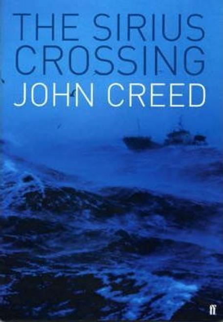 Creed, John / The Sirius Crossing (Large Paperback)