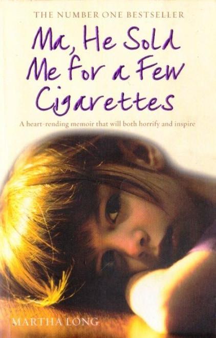Long, Martha / Ma, He Sold Me for a Few Cigarettes