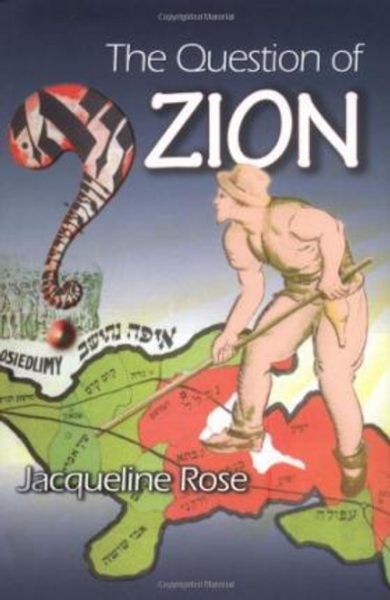 Rose, Jacqueline / The Question of Zion (Hardback)