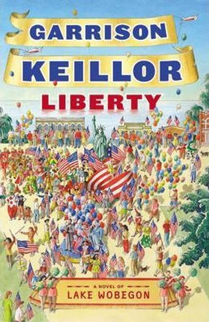 Keillor, Garrison / Liberty (Hardback)
