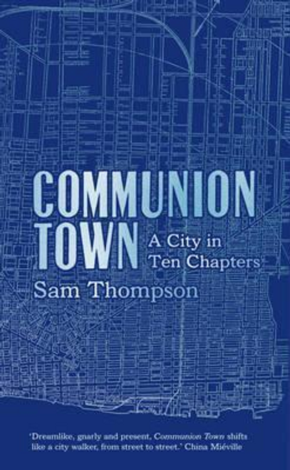 Thompson, Sam / Communion Town (Hardback)