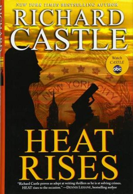 Castle, Richard / Heat Rises (Hardback)