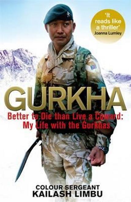 Limbu, Colour-Sergeant Kailash / Gurkha (Hardback)