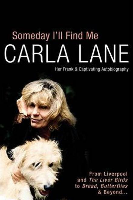 Lane, Carla / Someday I'll Find Me (Hardback)