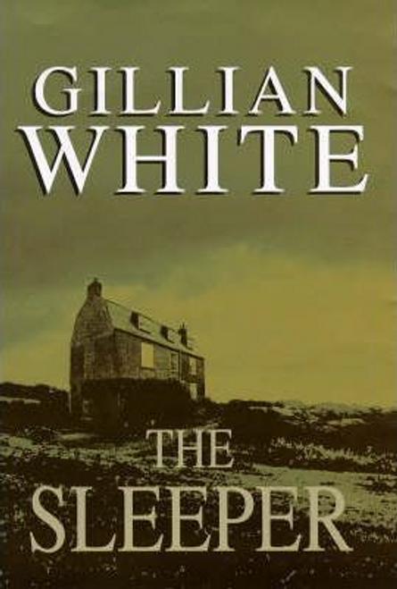 White, Gillian / The Sleeper (Hardback)