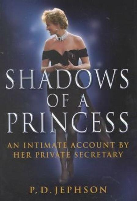 Jephson, P. D. / Shadows of a Princess (Hardback)
