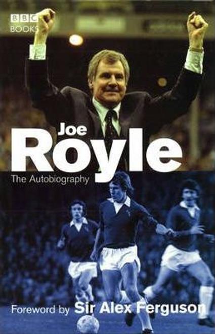 Royle, Joe / Joe Royle The Autobiography (Hardback)