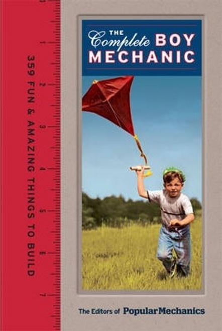 Popular Mechanics: The Complete Boy Mechanic (Hardback)