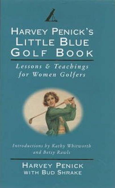 Pennick, Harvey / Harvey Penick's Little Blue Golf Book (Hardback)