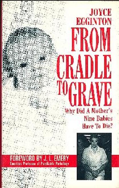 Egginton, Joyce / From Cradle to Grave (Hardback)