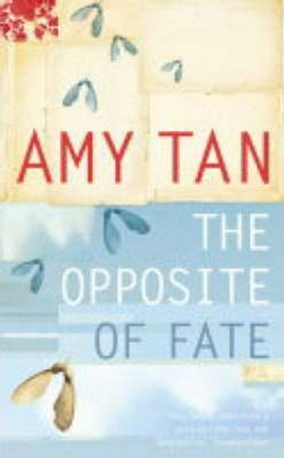 Tan, Amy / The Opposite of Fate (Hardback)