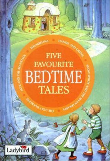 Five Favourite Bedtime Tales (Hardback)