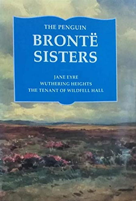 Bronte, Charlotte / The Penguin Authors: the Bronte Sisters (Hardback)