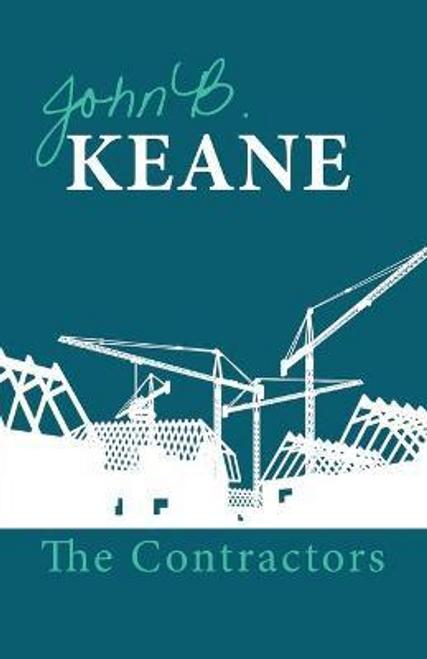 Keane, John B. / The Contractors (Hardback)
